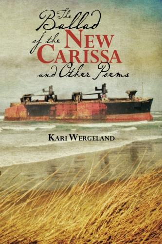 The Ballad of the New Carissa and Other Poems